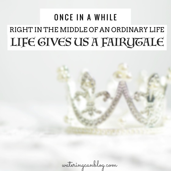 Life Gives Us a Fairytale