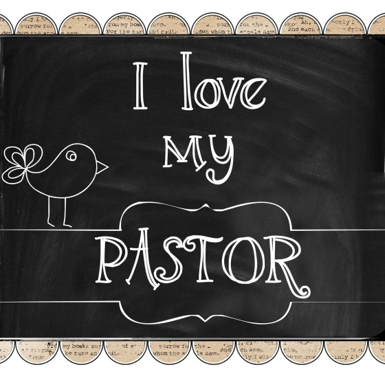 Printable-I love my pastor 10-26-2014 5-17-57 PM