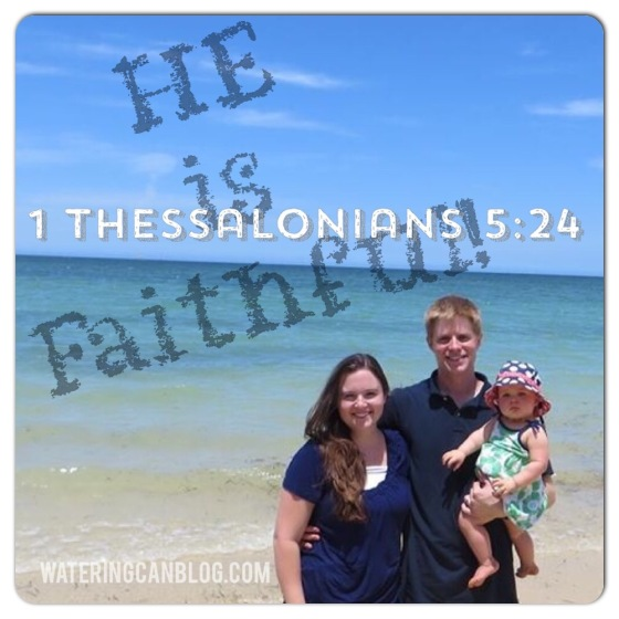 He Is Faithful--1 Thessalonians 5