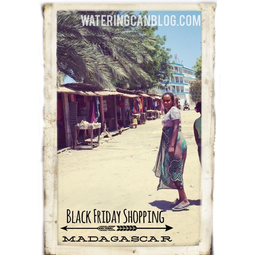Black Friday Shopping, Madagascar