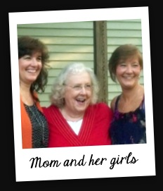 Mom and her girls