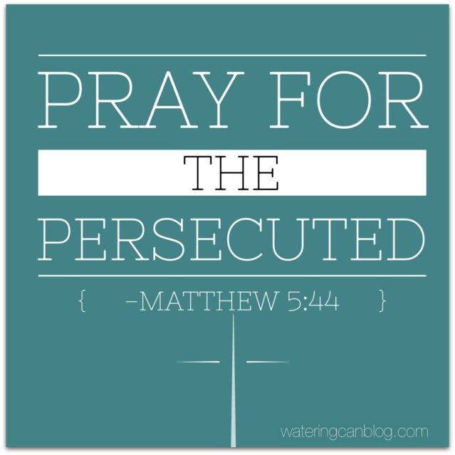 Pray for the Persecuted
