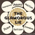 The Glamorous Lie 5-10-2015 8-04-54 AM