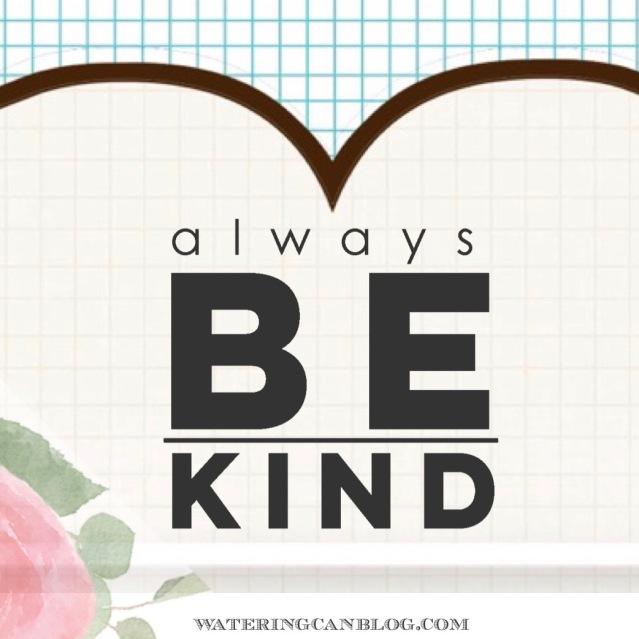 Be. Kind.