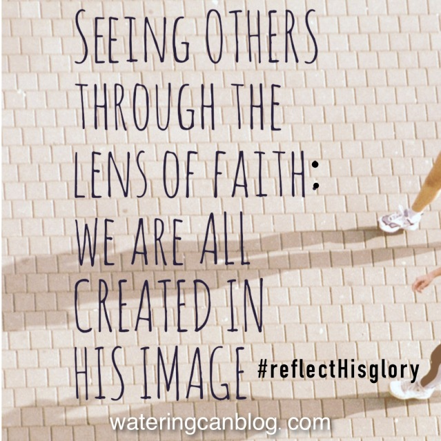 The Lens of Faith/Created in His Image
