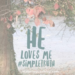 #love #truth #faith #Godslove #Bible #simple #wateringcanblog